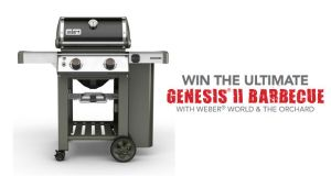 WIN THE ULTIMATE GENESIS® II BARBECUE WITH WEBER® WORLD & THE ORCHARD