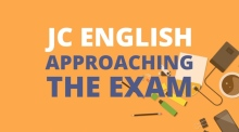 Junior Cycle English: how to approach the exam