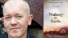 Nothing on Earth by Conor O'Callaghan: April's  Irish Times Book Club choice