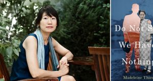 Madeleine Thien and the cover of her book, 'Do Not Say We Have Nothing'. 'This is a brave, bold and intelligent novel, weighty with a sense of responsibility.' File photograph: Man Booker Prize/PA Wire