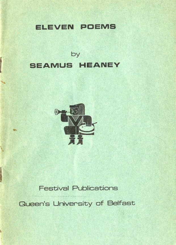 Seamus Heaney's first collection, published by Queen's University, Belfast in 1965