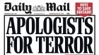 Apologists for terror: one of the Daily Mail's three-word headlines for the ages