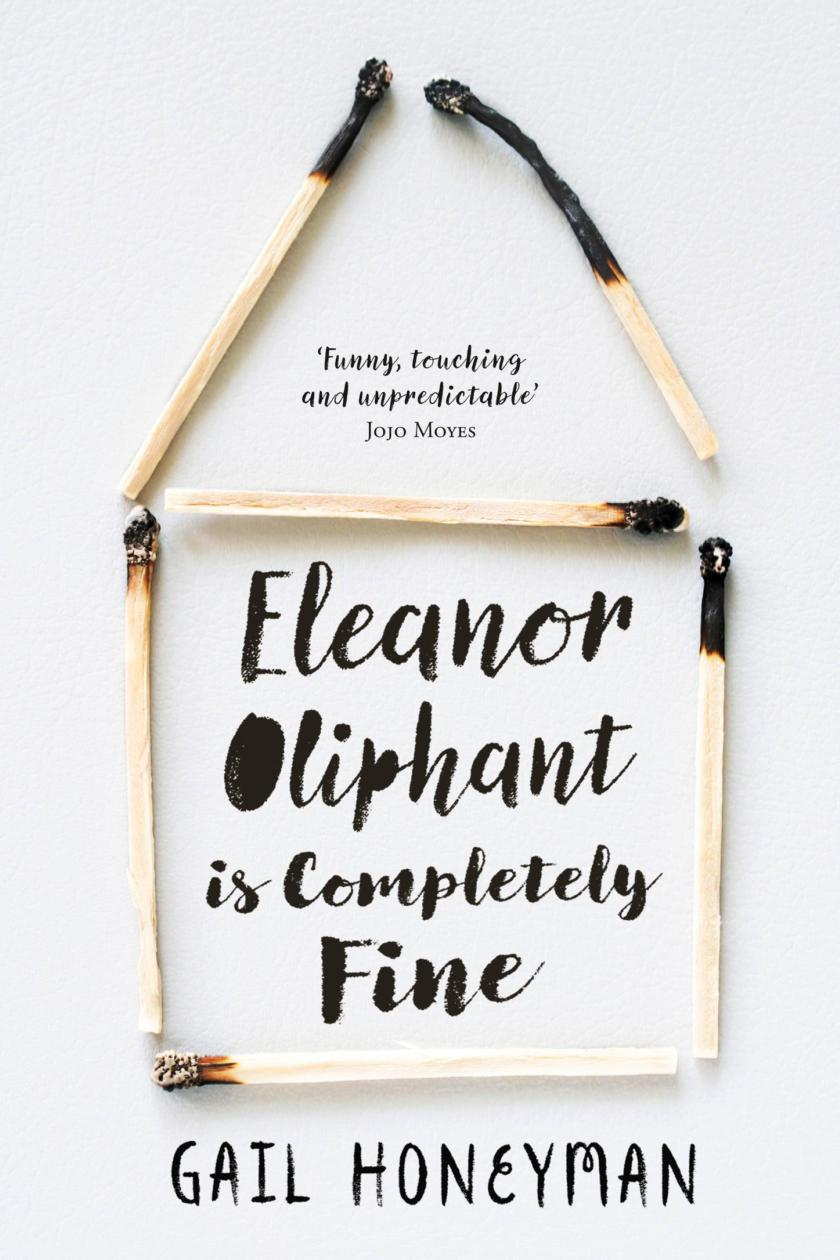 BOOK OF THE MONTH // JULY // ELEANOR OLIPHANT IS COMPLETELY FINE