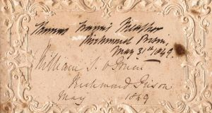 "Irish connection: Terry Smith's visitor's card from Richmond Prison; the signatures read ""Thomas Francis Meagher"" and ""William S. O'Brien"""