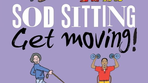 SodSitting. Get Moving! Getting Active in your 60s, 70s and Beyond by Diana Moran and Muir Gray