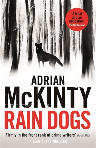 """Rain Dogs is Gateway McKinty: you won't stop here"""