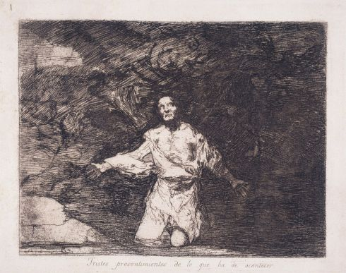 Francisco Goya (1746-1828) - Sad presentiments of what must come to pass (Tristes presentimientos de lo que ha de acontecer)