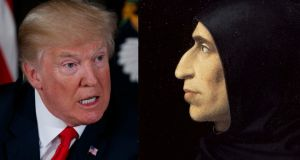 Donald Trump has emulated Savonarola's success but he is also repeating his worst mistakes.
