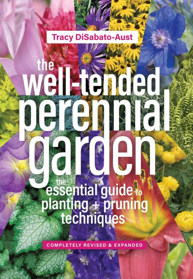 So Is American Gardener Tracey DiSabato Austu0027s Recently Revised And Updated  The Well Tended Perennial Garden, First Published In 1998 And One Of The ...