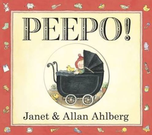 Beloved by children all over the world, Peepo by Janet and Allan Ahlberg Beloved by children all over the world, Peepo by Janet and Allan Ahlberg