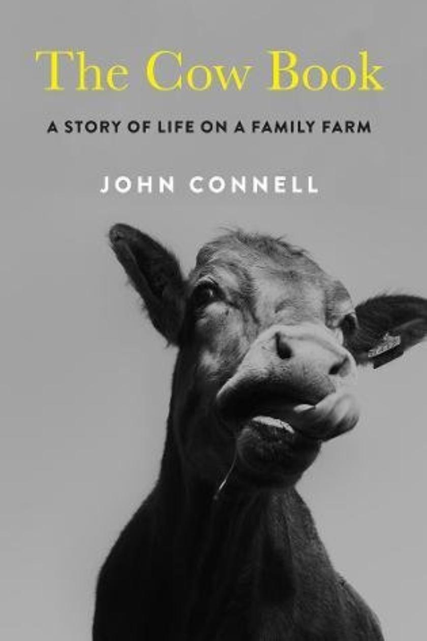 The Cow Book: A farmer's son uneasy return to Longford