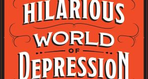 One of the purposes of The Hilarious World Of Depression is to defeat stigma surrounding mental illness