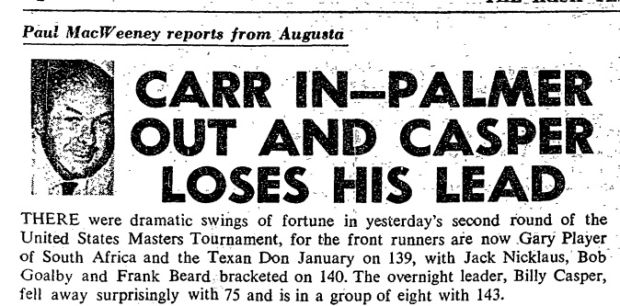 Robert MacWeeney's report from Augusta after Arnold Palmer had missed the cut while Joe Carr squeezed through. Photo: Irish Times Archive