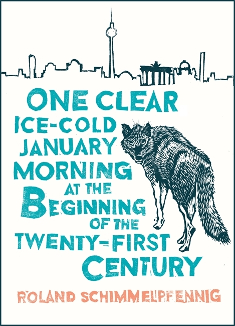 Risultati immagini per roland schimmelpfennig one clear ice-cold january morning at the beginning of the 21st century