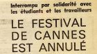Despite being caught up in the events of 1968, the Cannes film festival has announced no official acknowledgement of this year's 50th anniversary