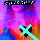 Chvrches are at their most interesting when they probe various personal and political turmoils underneath their sugary synth melodies