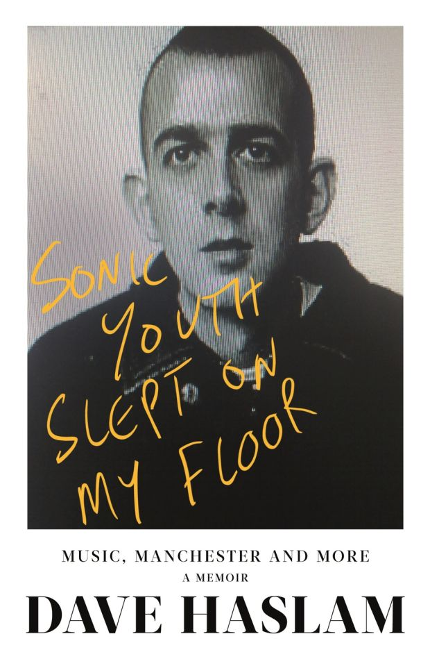 'Sonic Youth Slept on My Floor' by Dave Haslam