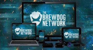 "Brewdog ""beer porn"" Network: Launched by the Scottish brewery in an attempt to make beer overtake porn as the most popular online content."