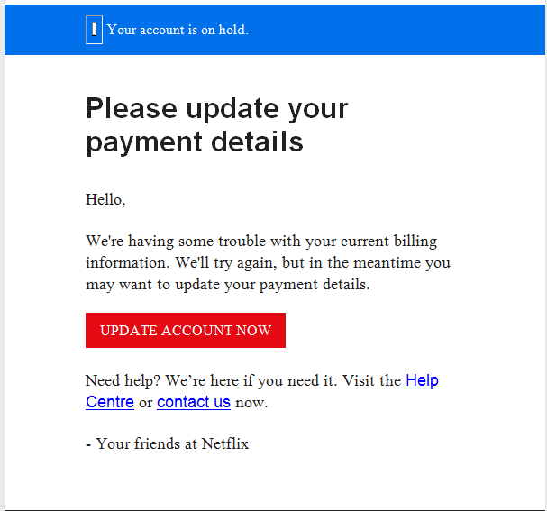 The legitimate Netflix email will look like this