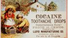 "A late 19th-century American advertisement for Cocaine Toothache Drops promises ""Instantaneous Cure!"" (Photo by © CORBIS/Corbis via Getty Images)"