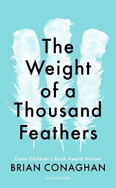 The Weight of a Thousand Feathers: Brian Conaghan's award-winning work