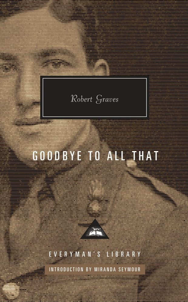 Goodbye to All That is among the finest books about war ever