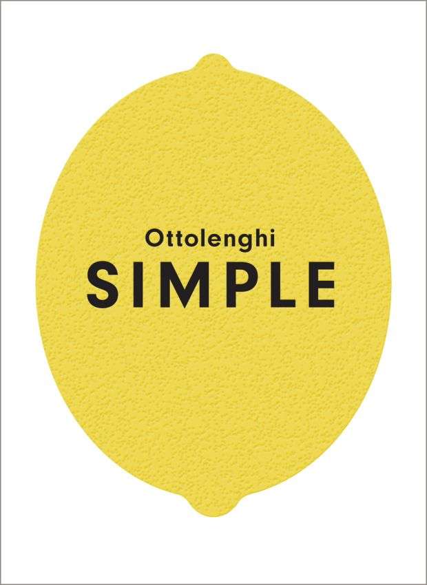 Ottolenghi Simple, by Yotam Ottolenghi, with Tara Wigley and Esme Howarth (Ebury Press, £25).