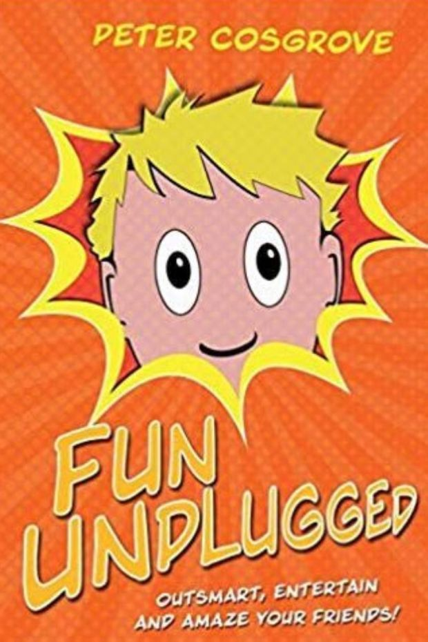 'Fun Unplugged' by Peter Cosgrove should keep children (and adults) away from those pesky devices this Christmas.