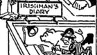 Detail from a cartoon in the 'Dublin Opinion' of 1930. Colleagues claim the resemblance with the incumbent diarist is uncanny.