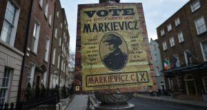 A  Constance Markievicz 1918 election poster, erected last year to mark a special exhibition. Photograph:  Getty Images