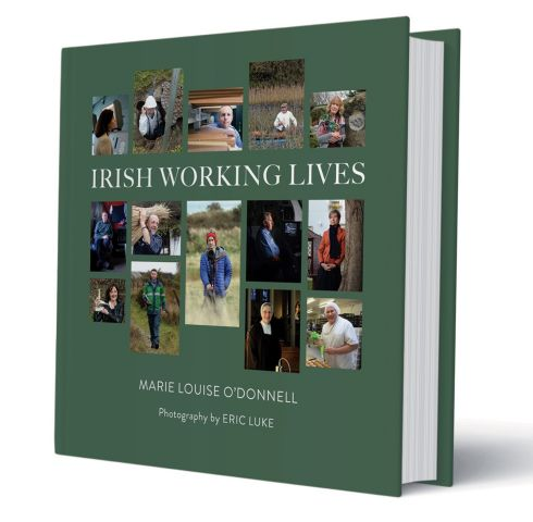 Irish Working Lives, by photographer Eric Luke and writer Marie Louise O'Donnell