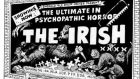 Raymond Jackson published a cartoon in the Evening Standard on October 29th, 1982 depicting a spoof film poster for 'The ultimate in psychopathic horror: the Irish', with terrorists on both sides of the Troubles as equally misshapen monsters.
