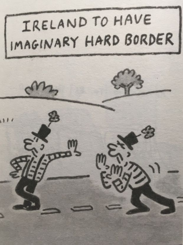 "The Daily Telegraph published a pocket cartoon by Matt showing two leprechaun-like Irishmen leaning against an invisible border – an ""imaginary hard border"""
