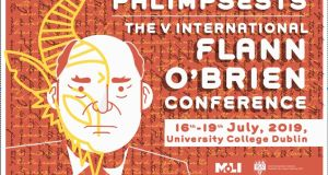 Poster for the fifth international Flann O'Brien conference, which starts on Tuesday and will involve several days of non-stop talking by academics and other Flannoraks, from at least four continents.