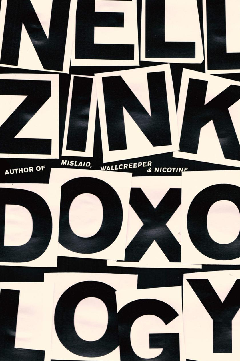 Doxology by Nell Zink: Propelled into the mindset of Gen X