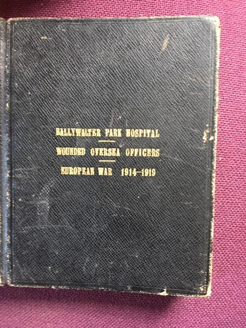 The Record Book of Ballywalter Park Hospital 1914-1920. Image reproduced by permission of Lord and Lady Dunleath