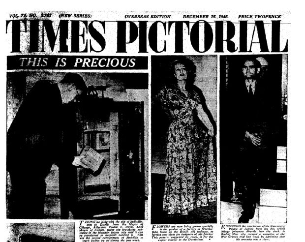 Times Pictorial front page, Saturday, December 15, 1945. The photographs are the Lord Mayor of Dublin, Peader S Doyle locks a gift of penicillin (from the Mayor of Chicago) in a safe at the Mansion House; a fashion shot; and Rudolf Hess entering the courtroom of the Nuremberg Palace of Justice.