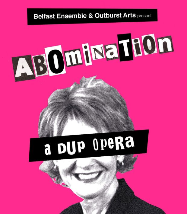 Abomination: A DUP Opera