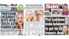 Prof Lockdown: the front pages of today's Daily Mail, Daily Telegraph and Sun