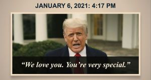 A clip from a video statement by Donald Trump on the day of the January 6th Capitol riots shown at his impeachment trial on Wednesday. Photograph: Senate Television via AP